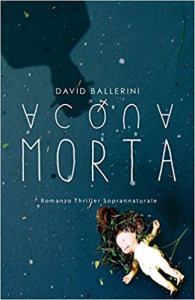 Acqua Morta libro di di David Ballerini